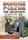 Bonnie and Clyde-The Beginning