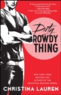 Dirty Rowdy Thing - eBook