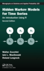Hidden Markov Models for Time Series : An Introduction Using R, Second Edition
