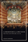 The Dramaturgy of the Spectator : Italian Theatre and the Public Sphere, 1600-1800
