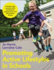 Promoting Active Lifestyles in Schools With Web Resource - Book