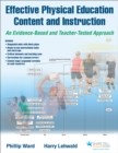 Effective Physical Education Content and Instruction With Web Resource : An Evidence-Based and Teacher-Tested Approach - Book