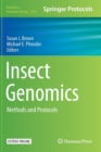 Insect Genomics : Methods and Protocols