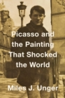 Picasso and the Painting That Shocked the World - Book