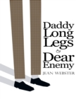 Daddy Long-Legs and Dear Enemy: Illustrated