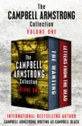 The Campbell Armstrong Collection Volume One : The Wanting and Letters from the Dead