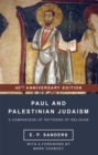 Paul and Palestinian Judaism : 40th Anniversary Edition
