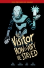 The Visitor : How and Why He Stayed