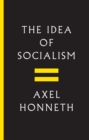 The Idea of Socialism : Towards a Renewal