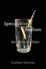 Speculative Realism : An Introduction
