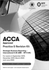 ACCA Strategic Business Reporting : Practice and Revision Kit