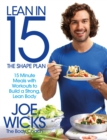 Lean in 15 - The Shape Plan : 15 minute meals with workouts to build a strong, lean body - eBook