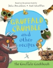 Gruffalo Crumble and Other Recipes - Book