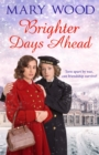 Brighter Days Ahead - Book