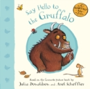 Say Hello to the Gruffalo - Book