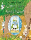 Once Upon a Wild Wood - Book