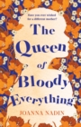 The Queen of Bloody Everything - Book