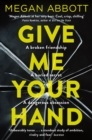 Give Me Your Hand - Book