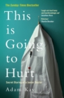 This is Going to Hurt : Secret Diaries of a Junior Doctor - Book