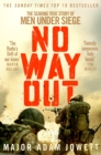 No Way Out : The Searing True Story of Men Under Siege - Book