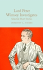 Lord Peter Wimsey Investigates : Selected Short Stories