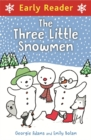 Early Reader: Three Little Snowmen - Book