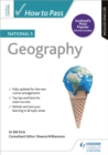 How to Pass National 5 Geography: Second Edition - Book