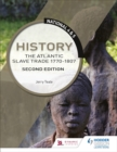National 4 & 5 History: The Atlantic Slave Trade 1770-1807: Second Edition - Book