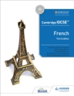 Cambridge IGCSE (TM) French Student Book Third Edition - Book