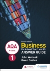 AQA A-level Business Year 1 and AS Fourth Edition Answer Guide (Wolinski and Coates) - Book