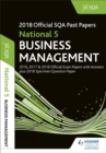 National 5 Business Management 2018-19 SQA Specimen and Past Papers with Answers - Book