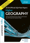 Higher Geography 2018-19 SQA Specimen and Past Papers with Answers - Book