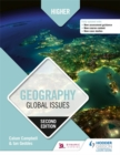 Higher Geography: Global Issues: Second Edition - Book