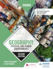 Higher Geography: Physical and Human Environments: Second Edition - Book