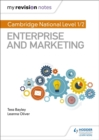 My Revision Notes: Cambridge National Level 1/2 Enterprise and Marketing - Book