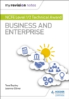 My Revision Notes: NCFE Level 1/2 Technical Award in Business and Enterprise - eBook
