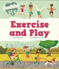 Healthy Me: Exercise and Play - Book