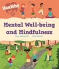 Healthy Me: Mental Well-being and Mindfulness - Book