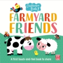 Chatterbox Baby: Farmyard Friends : A touch and feel board book