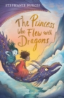 The Princess Who Flew with Dragons - Book