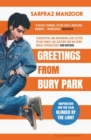 Greetings from Bury Park : Inspiration for the film 'Blinded by the Light' - Book