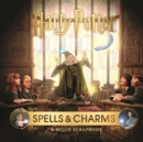 Harry Potter - Spells & Charms: A Movie Scrapbook - Book