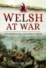 Welsh at War : The Grinding War: The Somme and Arras