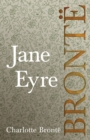 Jane Eyre : Including Introductory Essays by G. K. Chesterton and Virginia Woolf