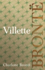 Villette : Including Introductory Essays by G. K. Chesterton and Virginia Woolf