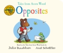 Tales from Acorn Wood: Opposites - Book