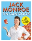 Tin Can Cook : 75 Simple Store-cupboard Recipes - Book