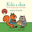 Kiki and Jax : The Life-Changing Magic of Friendship - Book
