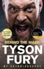Behind the Mask : My Autobiography - shortlisted for the 2020 Sports Biography of the Year - Book