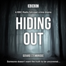 Hiding Out : A BBC Radio full cast crime drama - eAudiobook